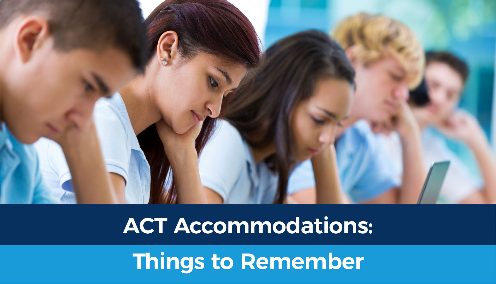 ACT Accomodations: Things to Remember